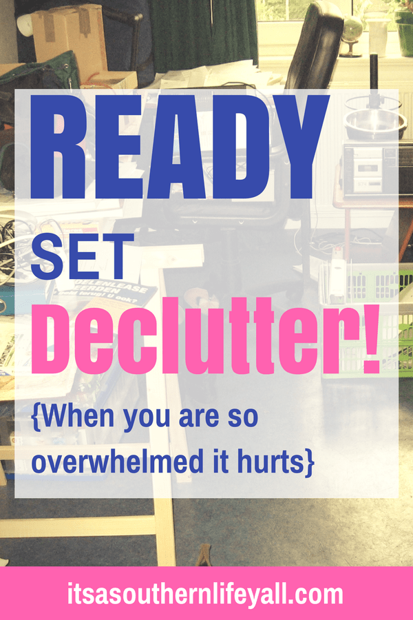 Cluttered room with ready set declutter when you are so overwhelmed it hurts text overlay. - Stop Using Alt Tags for Pinterest Pin Descriptions