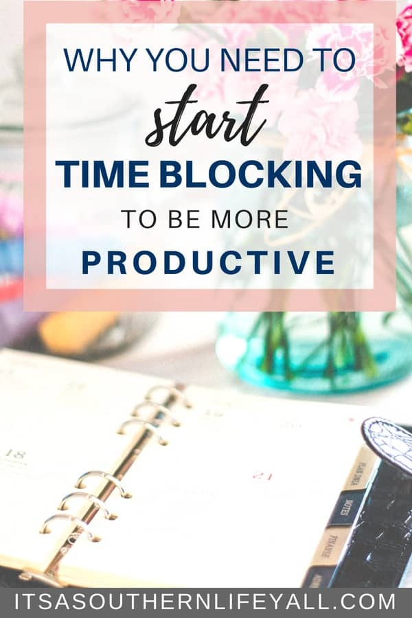 Why you need to start time blocking to be more productive everyday! Read more to increase your productivity and your time management skills daily.