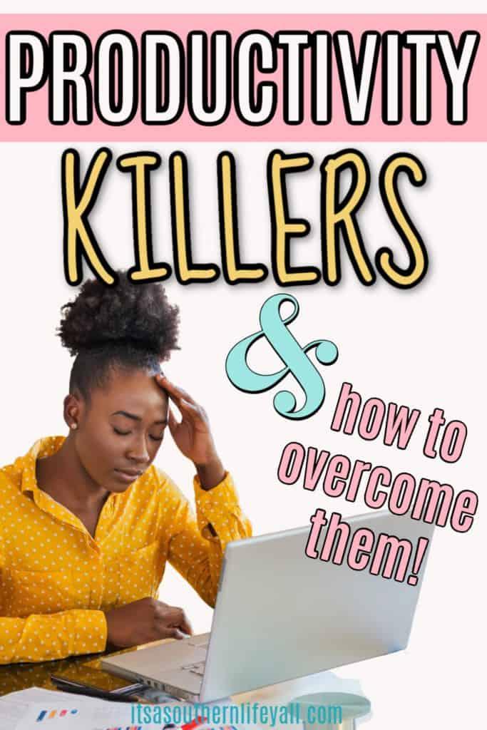Productivity Killers
