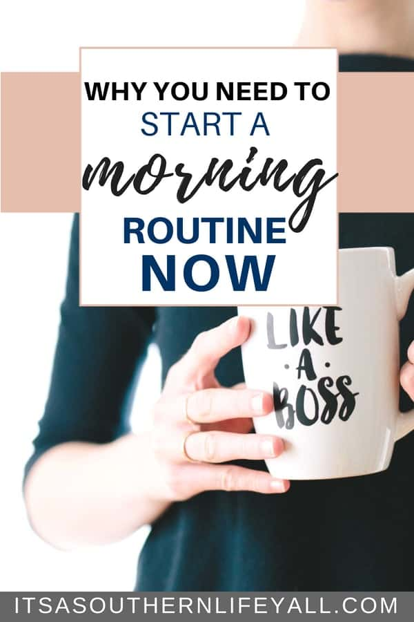 Why You Need to Start a Morning Routine Now