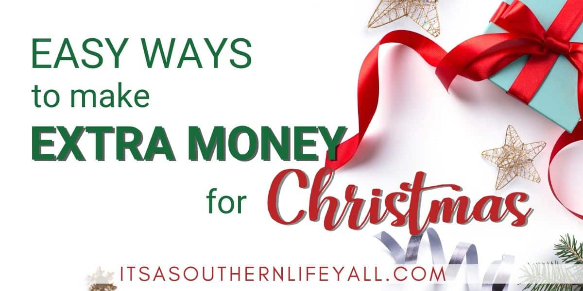 Easy Ways to Make Extra Money for Christmas