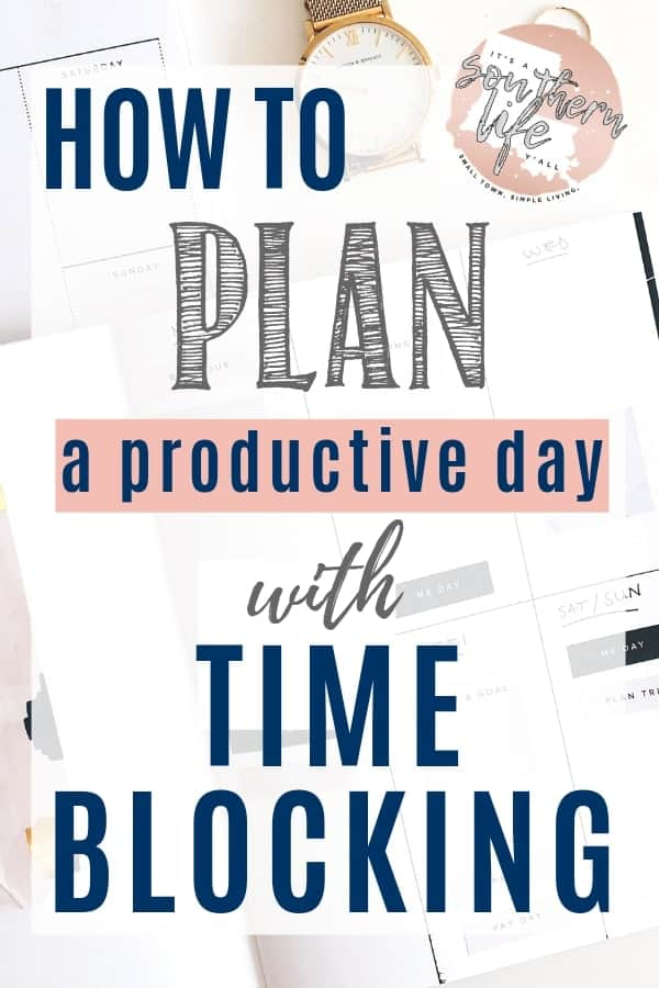 Plan a productive day when you schedule it by time blocking. Productivity and time management tips begin with you block schedule your day to keep yourself organized without a to do list.