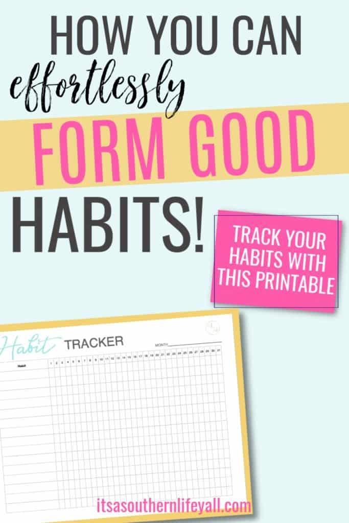 Form good habits