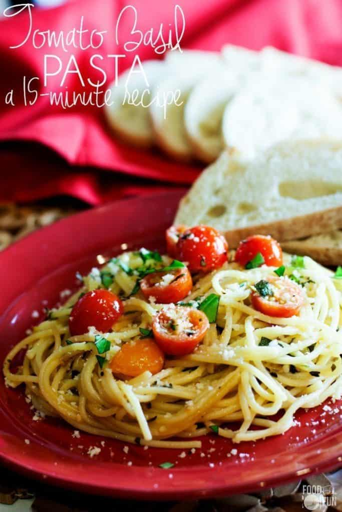 15 Minute Tomato Basil Pasta from Food, Folks, and Fun.