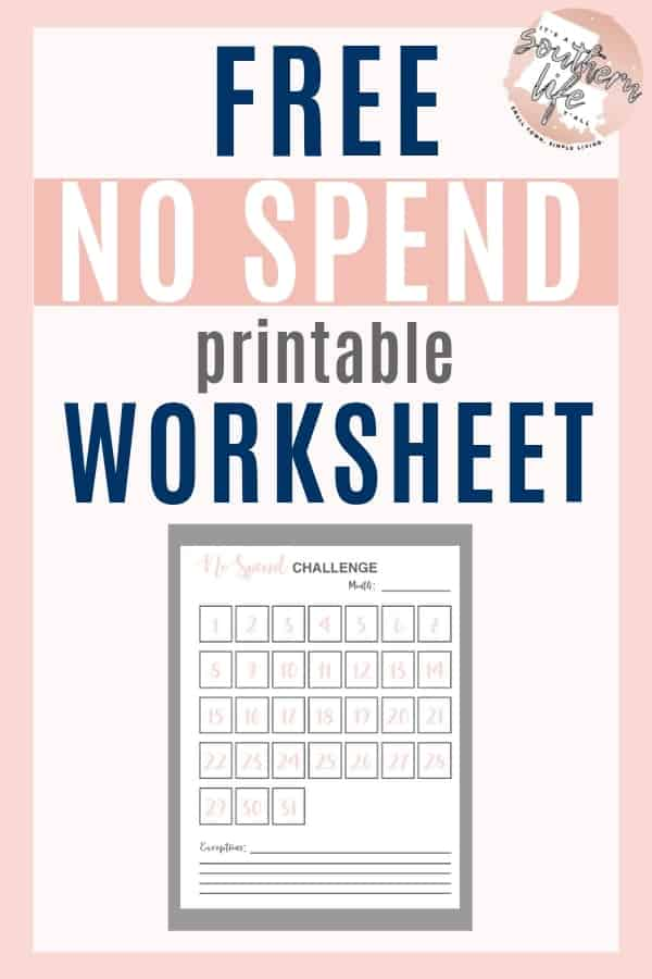 Use this free printable No Spend challenge worksheet to help you keep track of your Financial Fast. Jumpstart your savings by cutting your spending and this article will help!