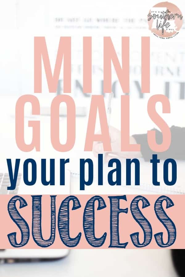 Do your long-term goals feel out of reach? Setting mini-goals may be the key to achieving your bigger goals this year. Learn how to set and achieve mini-goals and use my free mini-goal planner printable.
