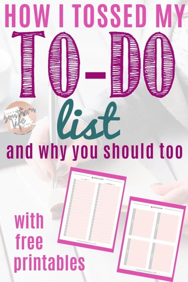How I tossed my to do list with free printables to help you organize your time.