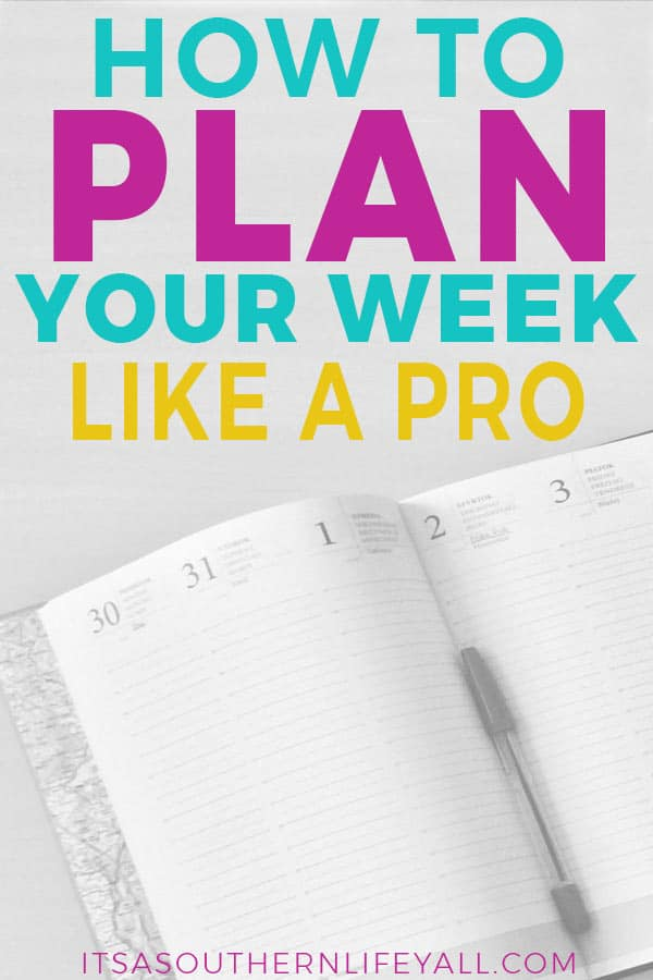 Plan your week using these time management tips to stay productive and on track.