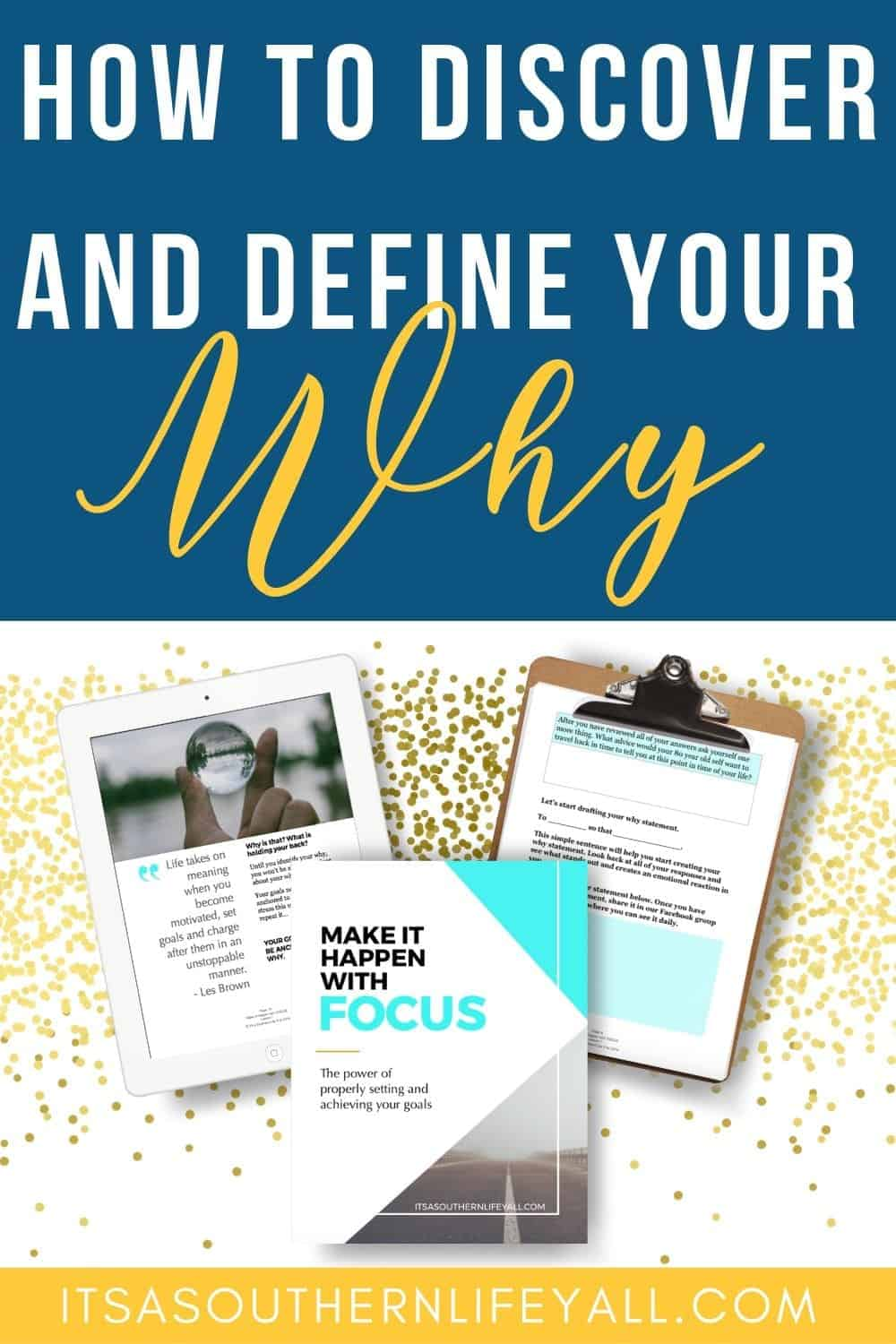 HOW TO DISCOVER AND DEFINE YOUR WHY
