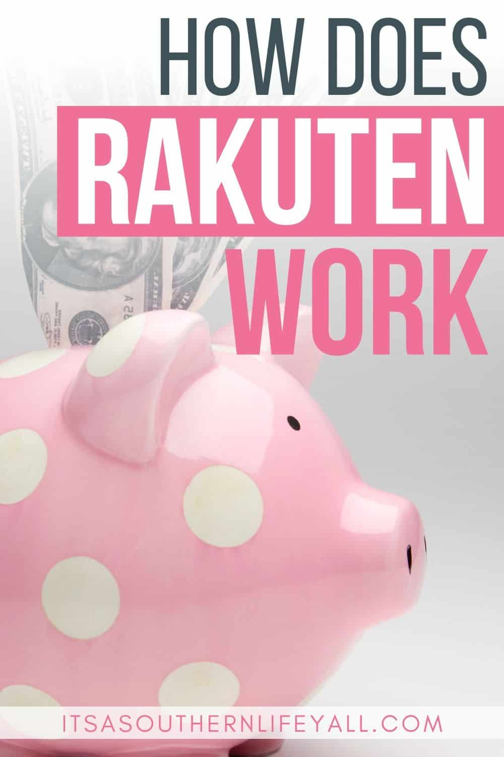 Pink polka dot piggy bank with cash with how does Rakuten work text overlay