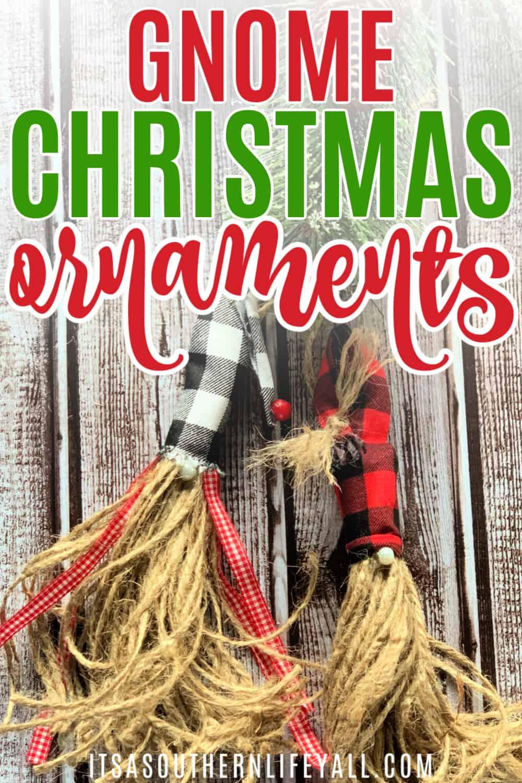 DIY Rustic Gnome Christmas Tree Ornaments