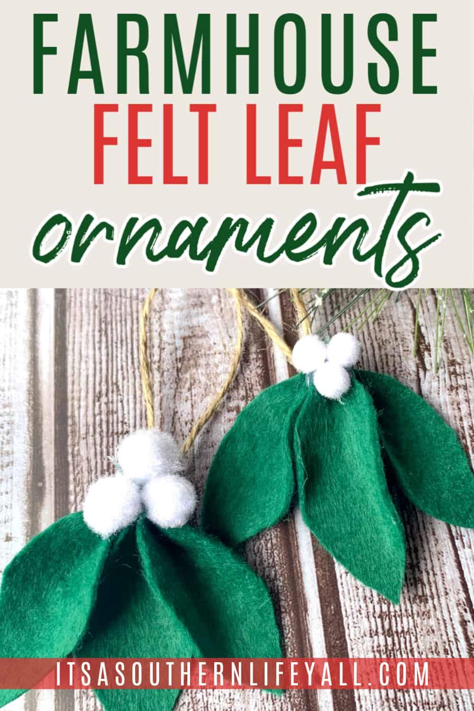 Farmhouse Felt Leaf Ornaments