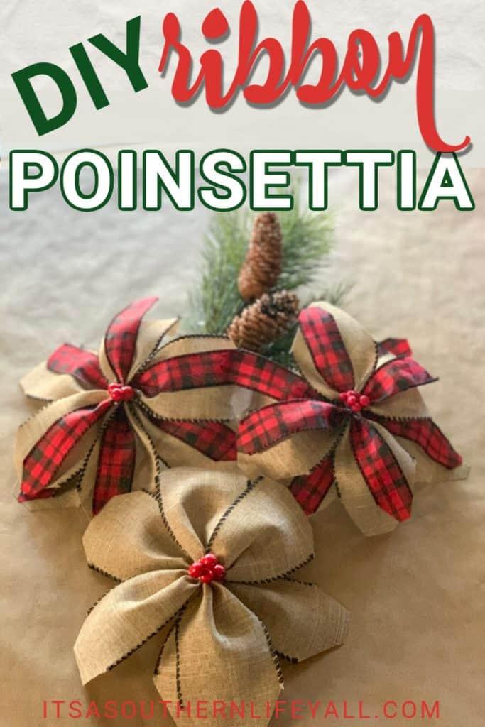 DIY Ribbon Poinsettia