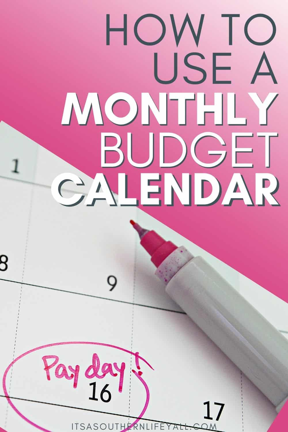 How to Use a Monthly Budget Calendar
