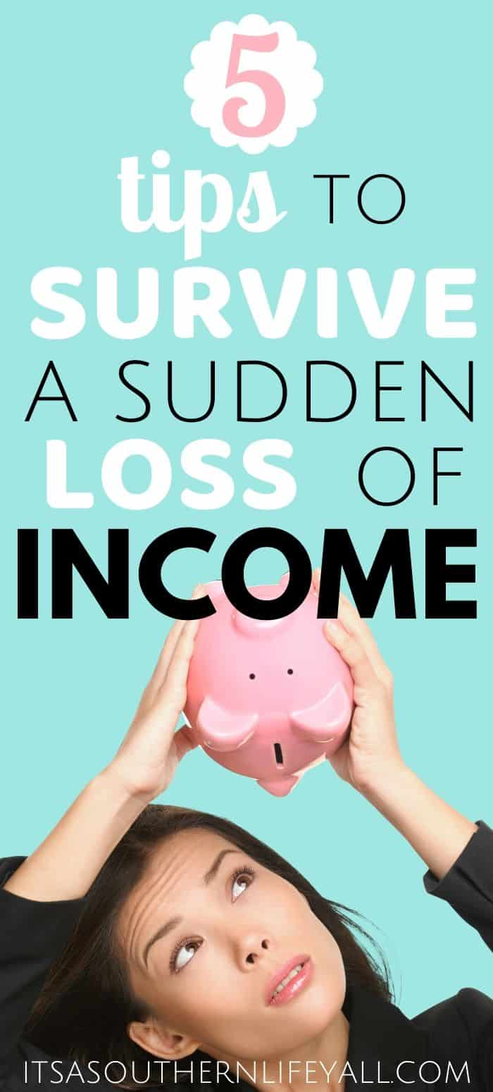 Woman holding piggy bank upside down with nothing coming out with text overlay 5 tips to survive a sudden loss of income.