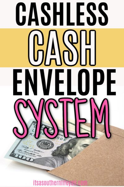 How to Use the Cashless Cash Envelope System